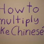 The Way Chinese Multiply !!