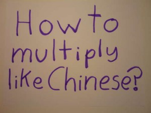 How-to-Multiply-Like-Chinese-the-easy-way-Fast